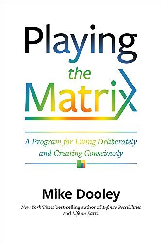 bittopper_6914226ee09a1b18d733a21983c698e1-playing-the-matrix-a-program-for-living-deliberately-and.jpg